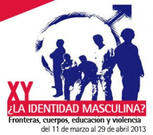 Image of XY? Masculine Identity? Frontiers, bodies, education and violence