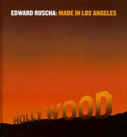 Edward Ruscha. Made in Los Angeles