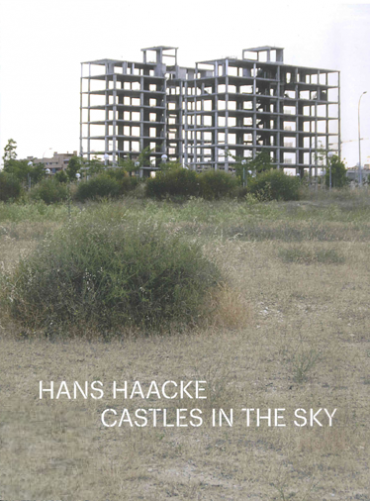 Hans Haacke. Castles in the Sky