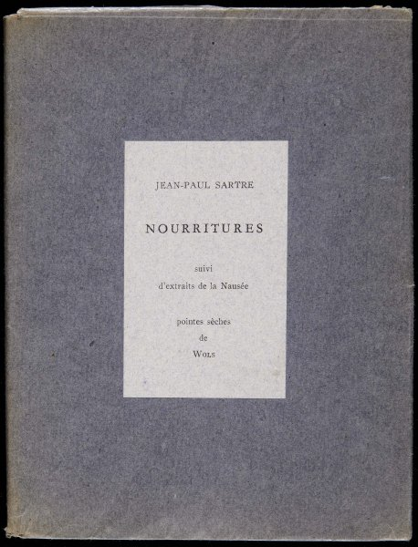 "Nourritures. Suivi d'extraits de la Nausée (Nourishment. Followed by extracts from ""Nausea"")"