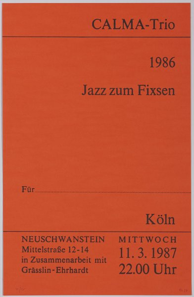 CALMA-Trio. 1986 - Jazz zum Fixsen. Köln. 11.3. 1987 (CALMA-Trio. 1986 - Jazz for Fixsen. Cologne. 11.3.1987)