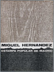 Miguel Hernández. Estampa Popular de Madrid