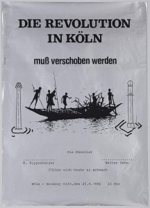 Die Revolution in Köln muss verschoben werden. M. Kippenberger/Walter Dahn. Köln-Brodway Cafe, den 25.4.1986 (The Revolution in Cologne Had to be Postponed. Martin Kippenberger/Walter Dahn. Brodway Café, Cologne, 25.4.1986)