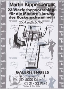 23 Vierfarbenvorschläge für die Modernisierung des Rückenschwimmers. 25.4-24.5 '86. Galerie Engels, Köln (23 Four-colour Suggestions for the Improvement of the Backstroke Swimmer. 25.4-24.5 '86. Galerie Engels. Cologne)